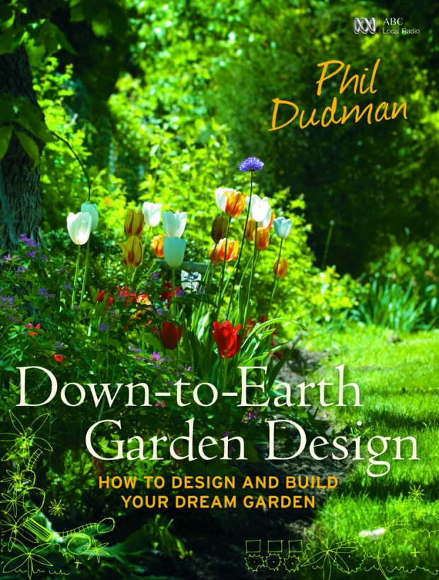 down to earth garden design by phil dudman